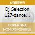DJ SELECTION 127-DANCE INVASION VOL.35