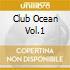 CLUB OCEAN VOL.1