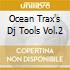 OCEAN TRAX'S DJ TOOLS VOL.2