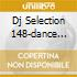 DJ SELECTION 148-DANCE INVASION VOL.40