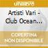 Artisti Vari - Club Ocean Vol.5
