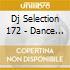 DJ SELECTION 172 - DANCE SESSION VOL.46