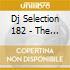 DJ SELECTION 182 - THE HOUSE JAM PART 47