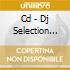CD - DJ SELECTION 189     - DANCE INVASION VOL.49