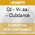 CD - VV.AA.               - CLUBDANCE