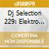 Dj Selection 229: Elektro Beat Shock 23