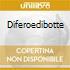 DIFEROEDIBOTTE