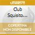 Club Squisito Feat.b - Mamayoma