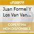 Juan Formel Y Los Van Van - Arrasando