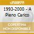 1993-2000 - A PIENO CARICO