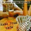 Il Pozzo Di San Patr - Hard Folk Café