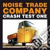 Noise Trade Company - Crash Test One