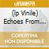 (LP VINILE) ECHOES FROM OUR PAST