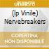 (LP VINILE) NERVEBREAKERS