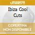 IBIZA COOL CUTS