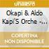 Okapi & Aldo Kapi'S Orche - Love Him 1-Recent