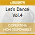 LET'S DANCE VOL.4