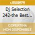 DJ SELECTION 242-THE BEST OF 90'S PART 2