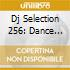 Dj Selection 256: Dance Invasion Vol.63