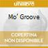 MO' GROOVE
