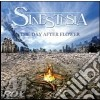 Sinestesia - Day After Flower