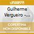 Guilherme Vergueiro - Naturalmente