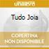 TUDO JOIA