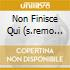 NON FINISCE QUI (S.REMO 2008) 2 CD +DVD