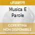 MUSICA E PAROLE