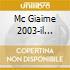 MC GIAIME 2003-IL FILM/CD+DVD