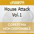 HOUSE ATTACK VOL.1