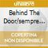 BEHIND THE DOOR/SEMPRE IN BILI