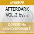 AFTERDARK VOL.2 by Sharam Jey