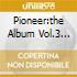 PIONEER:THE ALBUM VOL.3 (3CD)