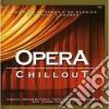 Artisti Vari - Opera Chillout