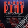 Edith Piaf - Chill Lounge