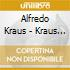 ALFREDO KRAUS: TENORE INMORTAL