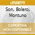 SON, BOLERO, MONTUNO