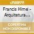 Francis Hime - Arquitetura Da Flor