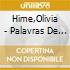 Hime,Olivia - Palavras De Guerra