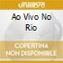 AO VIVO NO RIO