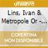 Lins, Ivan & Metropole Or - Danca Da Meia.Lua