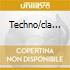 TECHNO/CLA...
