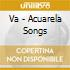 ACUARELA SONGS