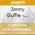 Jimmy Giuffre - Complete 1947-1953 Vol.3