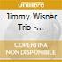 Jimmy Wisner Trio - Aper.Sepshun