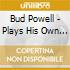 Bud Powell - Plays His Own Composition