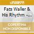 Fats Waller & His Rhythm - The Unique Mr.waller