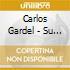 Carlos Gardel - Su Buenos Aires Querido