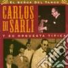 Carlos Di Sarli - El Senor Del Tango